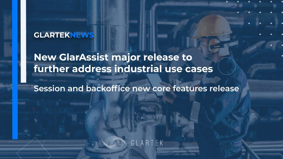 GlarAssist new release to further address industrial use cases