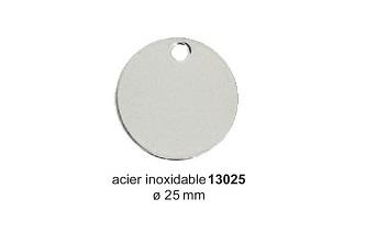 Médaille ronde en acier inoxydable diam. 25mm réf 13025