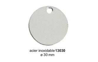 Médaille ronde en acier inoxydable diam. 30mm réf 13030