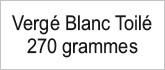 Vergé Blanc Toilé 270g