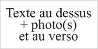 Texte au dessus photo(s) et au verso